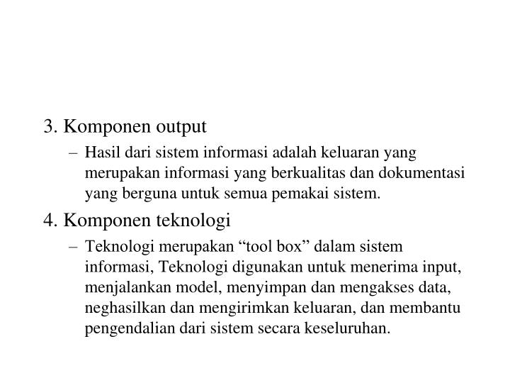 3. Komponen output