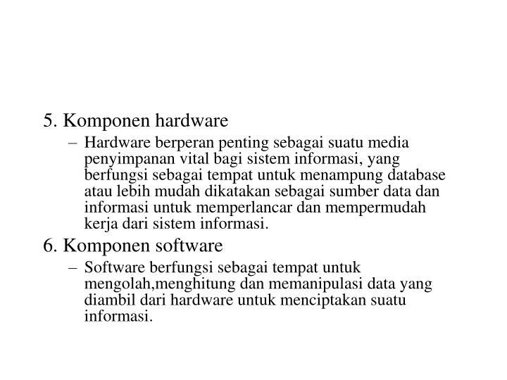 5. Komponen hardware