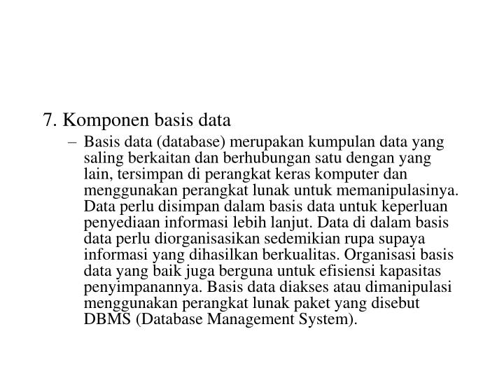 7. Komponen basis data