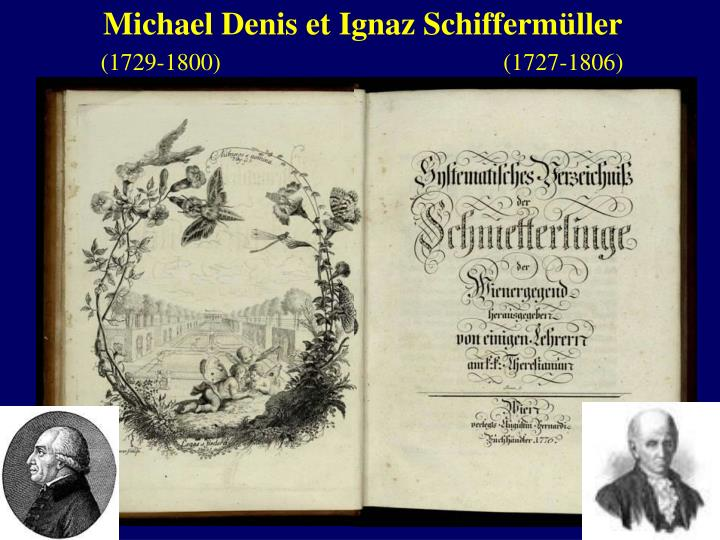 Michael Denis et Ignaz Schifferm