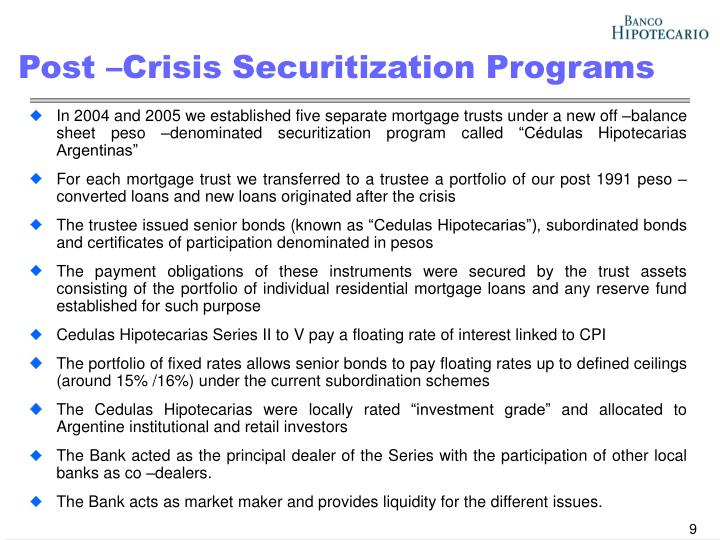 Post –Crisis Securitization Programs