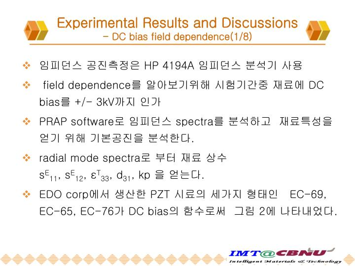 Experimental Results and Discussions