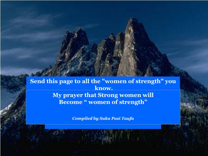 "Send this page to all the ""women of strength"" you"