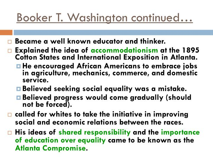Booker T. Washington continued…