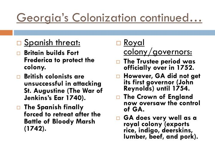Georgia's Colonization continued…