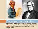 sequoyah and john ross