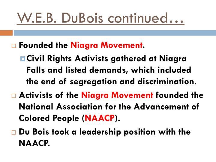 W.E.B. DuBois continued…