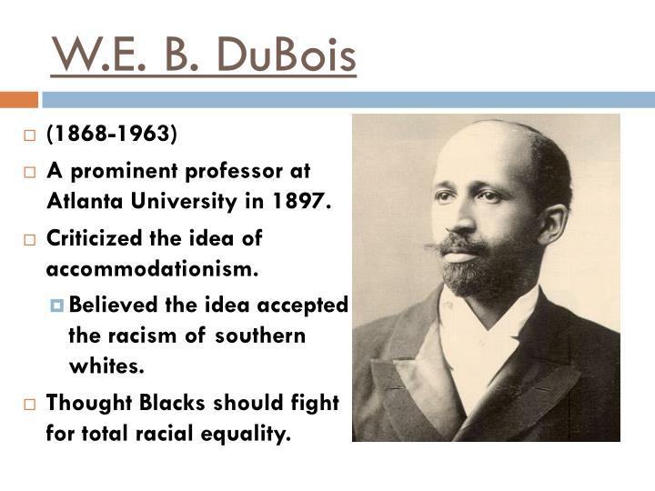 W.E. B. DuBois