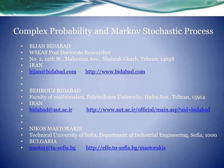 Complex probability and markov stochastic process
