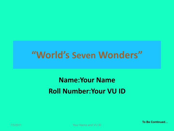 World s seven wonders