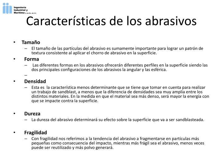 Características de los abrasivos