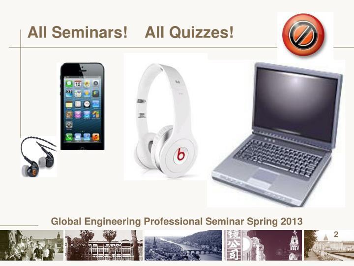 All Seminars!    All Quizzes!