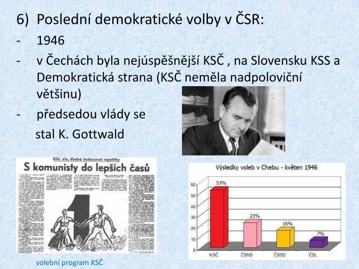 Poslední demokratické volby v ČSR: