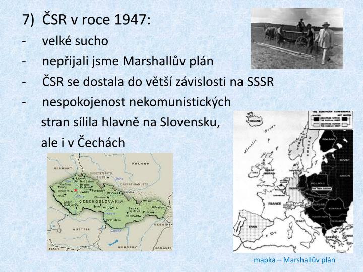 ČSR v roce 1947: