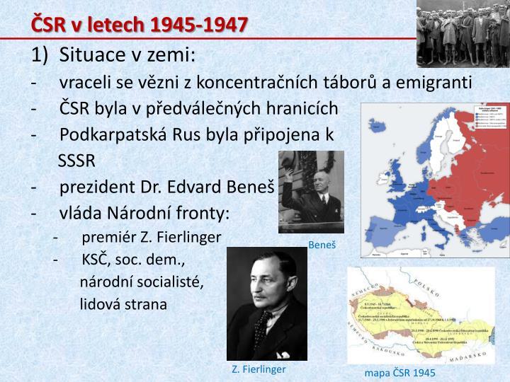 ČSR v letech 1945-1947