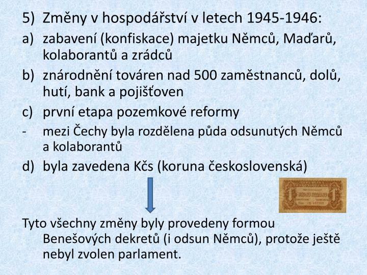 Změny v hospodářství v letech 1945-1946: