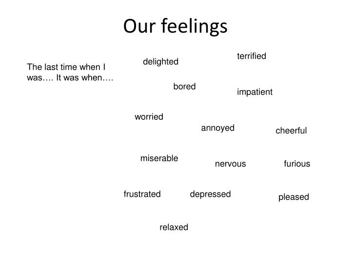 Our feelings