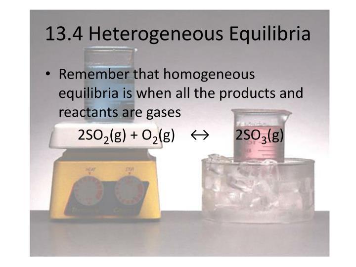 13.4 Heterogeneous