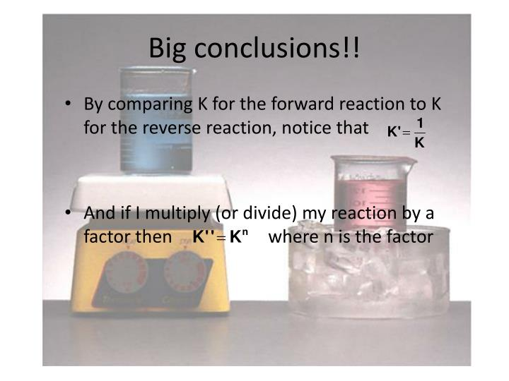 Big conclusions!!
