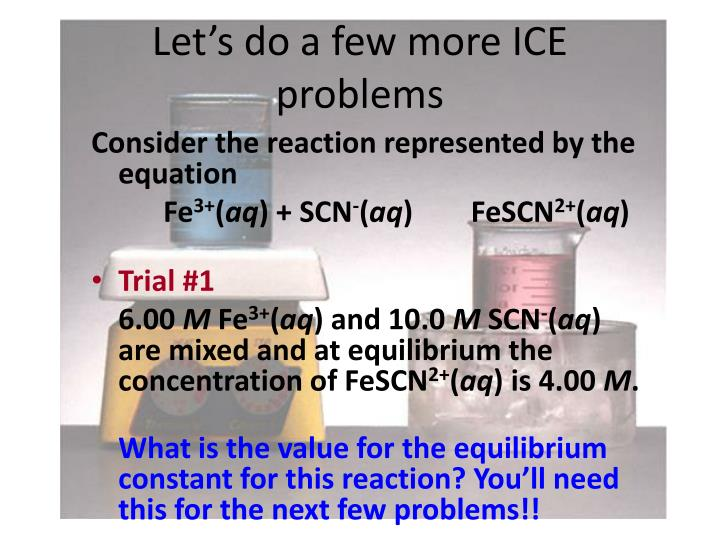 Let's do a few more ICE problems
