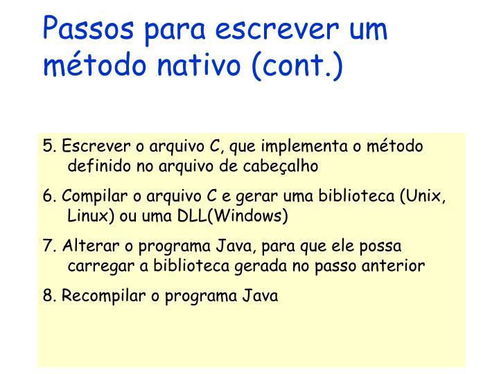 Passos para escrever um método nativo (cont.)