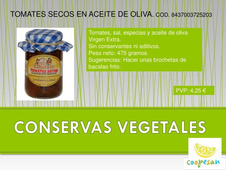 TOMATES SECOS EN ACEITE DE OLIVA.