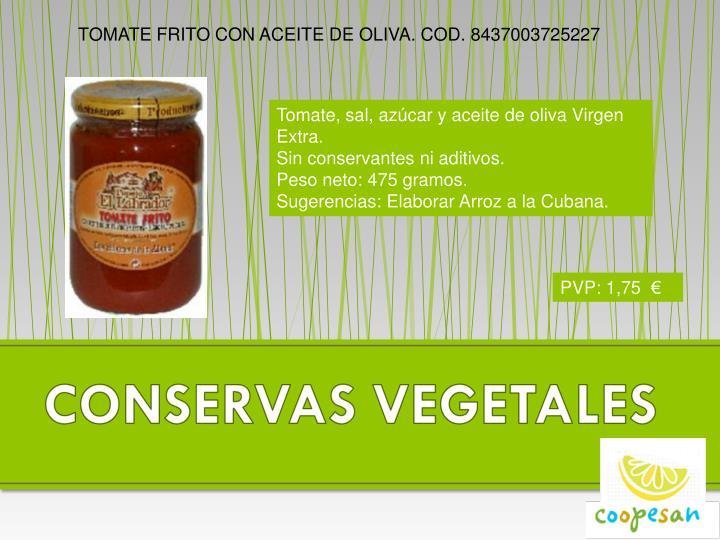 TOMATE FRITO CON ACEITE DE OLIVA. COD. 8437003725227