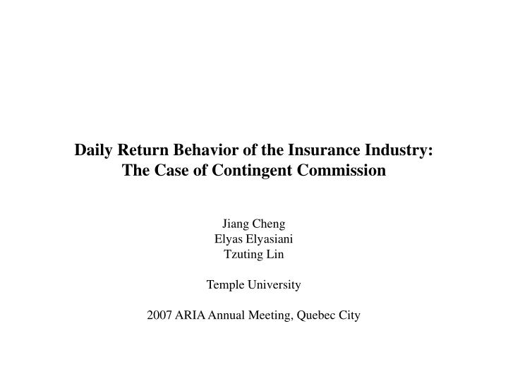 Daily return behavior of the insurance industry the case of contingent commission