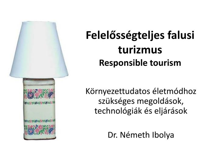 felel ss gteljes f alusi turizmus responsible tourism