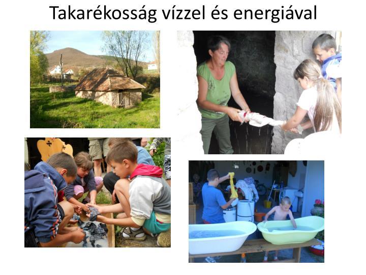 Takarékosság vízzel és energiával