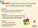 rachet high performance framework for distributed cluster analysis