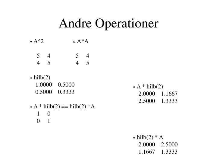 Andre Operationer