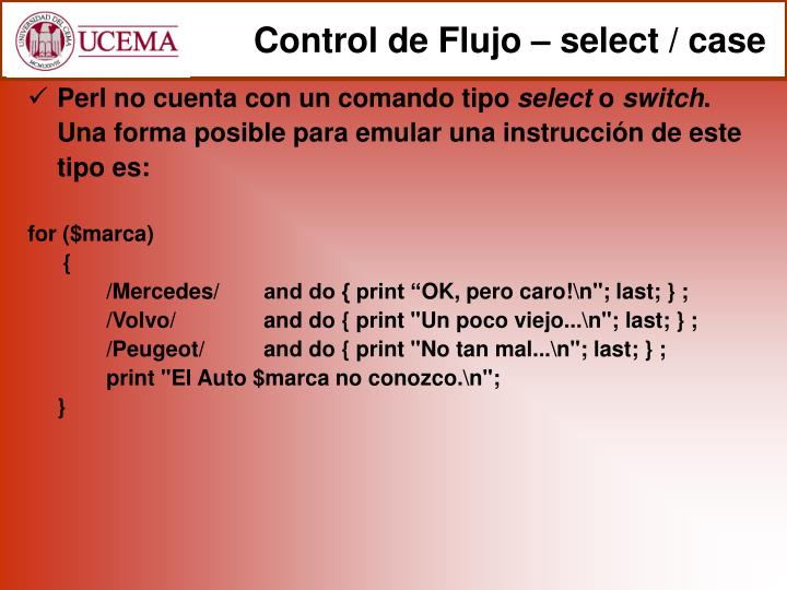 Control de Flujo – select / case