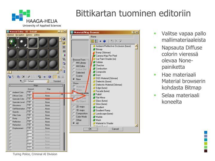 Bittikartan tuominen editoriin
