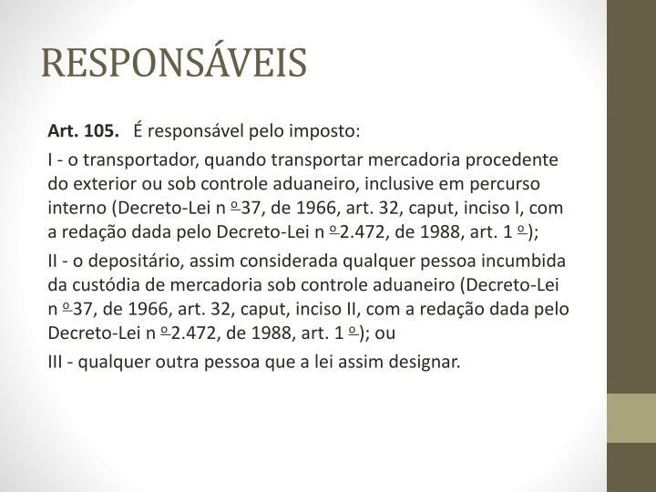 RESPONSÁVEIS