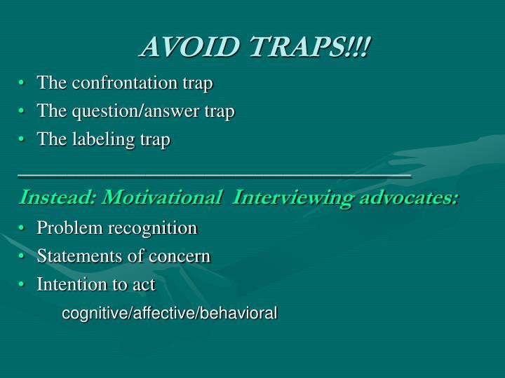 AVOID TRAPS!!!
