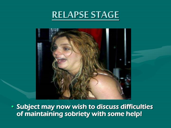 RELAPSE STAGE