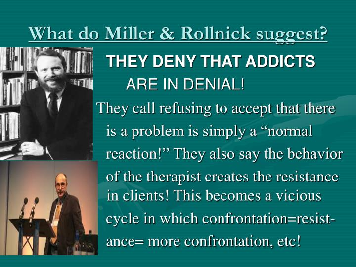 What do Miller & Rollnick suggest?