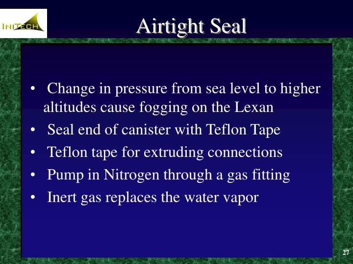 Airtight Seal