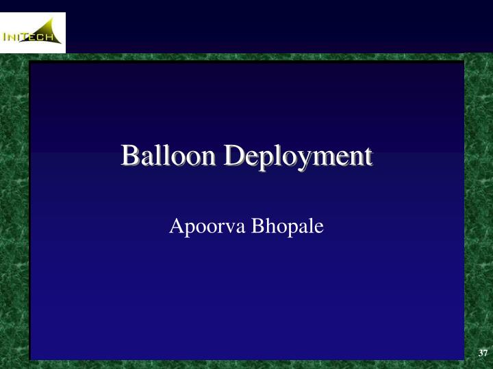 Balloon Deployment