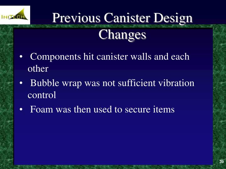 Previous Canister Design Changes
