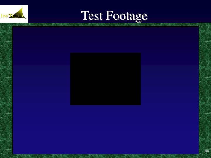 Test Footage