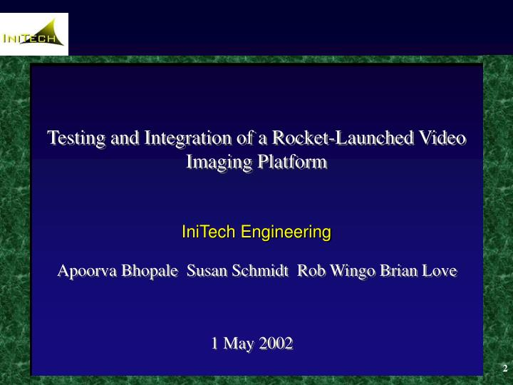 Testing and integration of a rocket launched video imaging platform