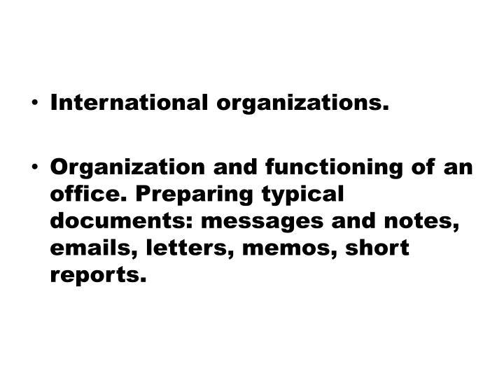 International organizations.