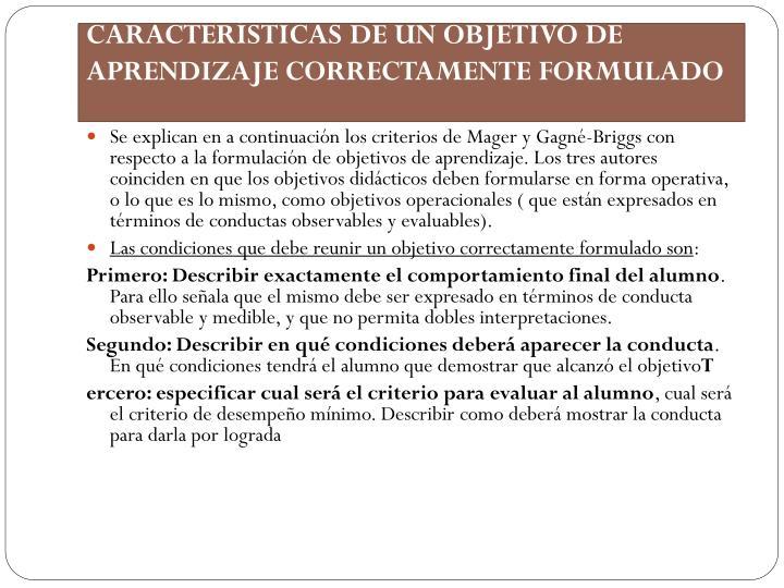 CARACTERÍSTICAS DE UN OBJETIVO DE APRENDIZAJE CORRECTAMENTE FORMULADO