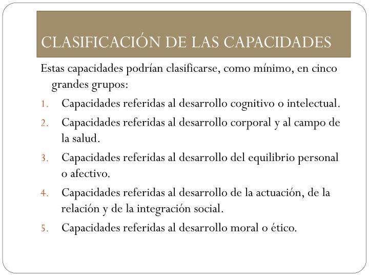 CLASIFICACIÓN DE LAS CAPACIDADES