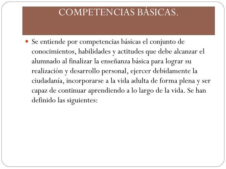 COMPETENCIAS BÁSICAS.