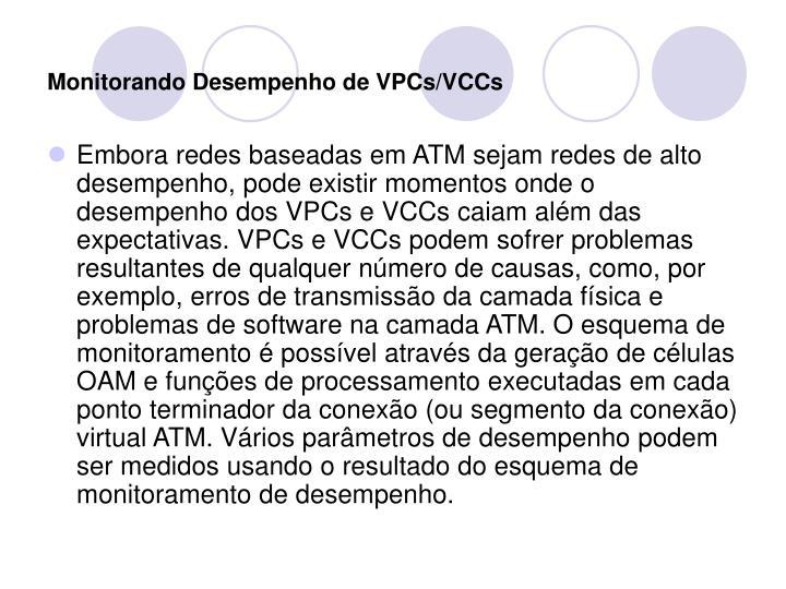 Monitorando Desempenho de VPCs/VCCs