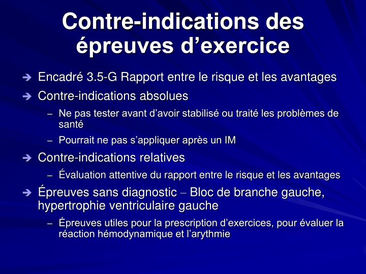 Contre-indications des épreuves d'exercice
