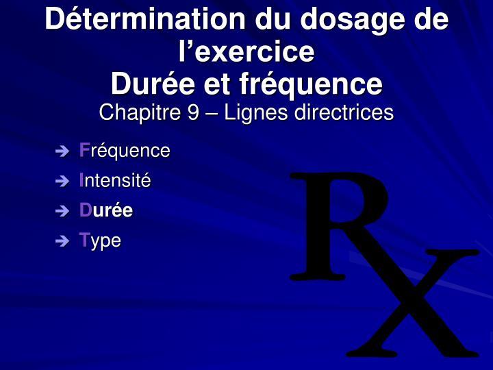 Détermination du dosage de l'exercice